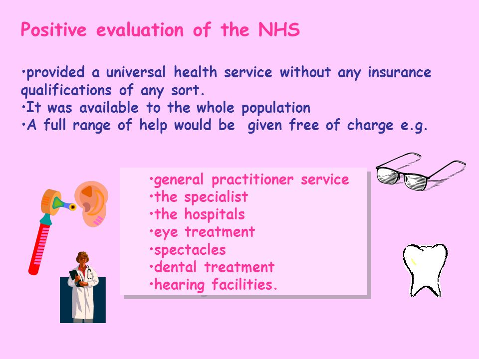 Positive evaluation of the NHS