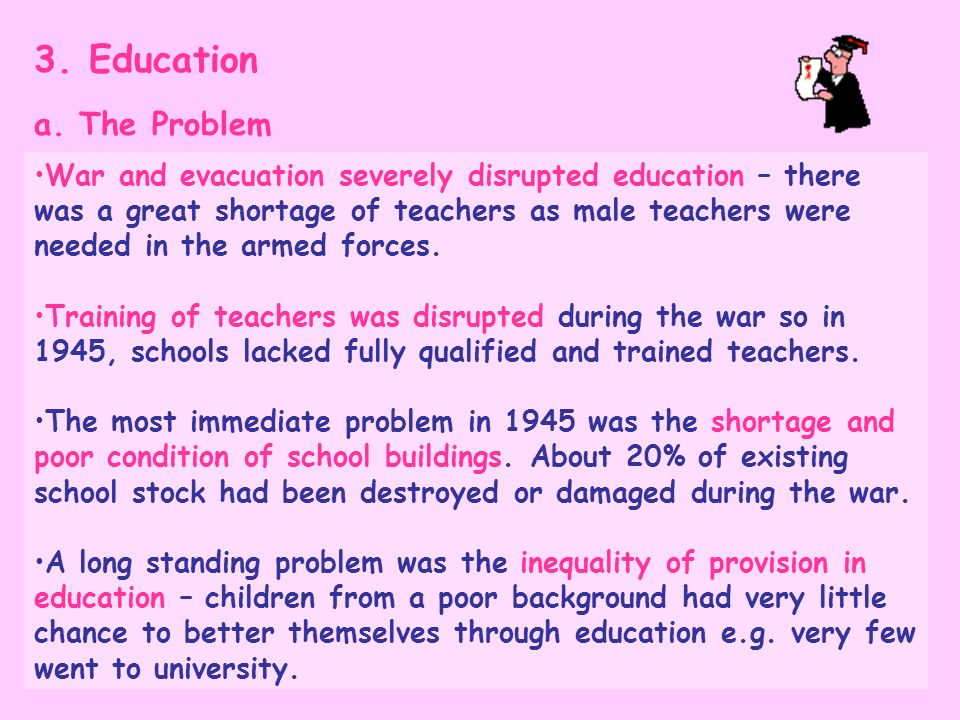 3. Education a. The Problem