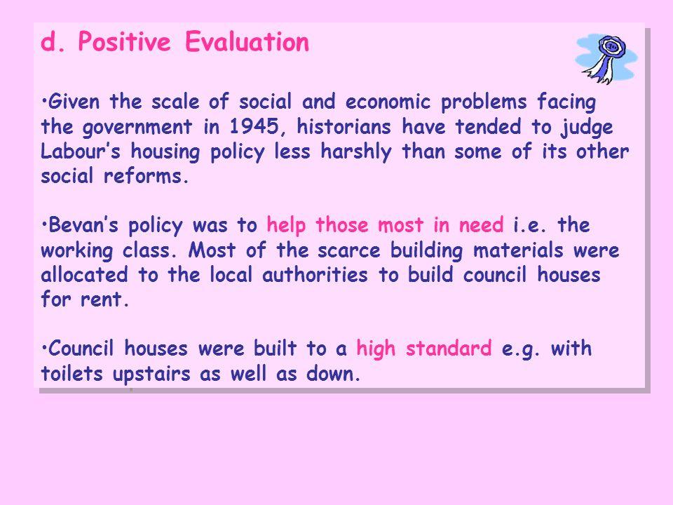 d. Positive Evaluation
