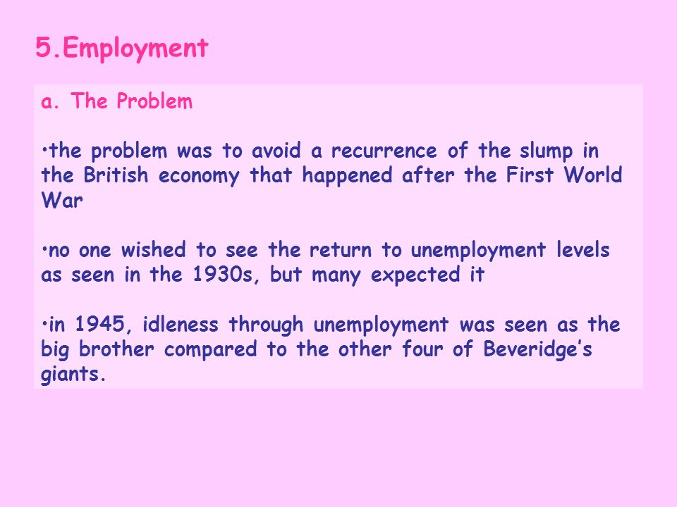 5.Employment a. The Problem