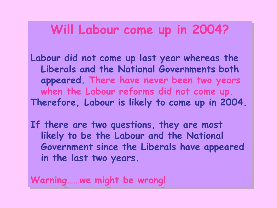 Will Labour come up in 2004