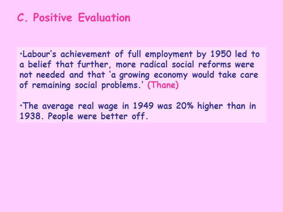 C. Positive Evaluation