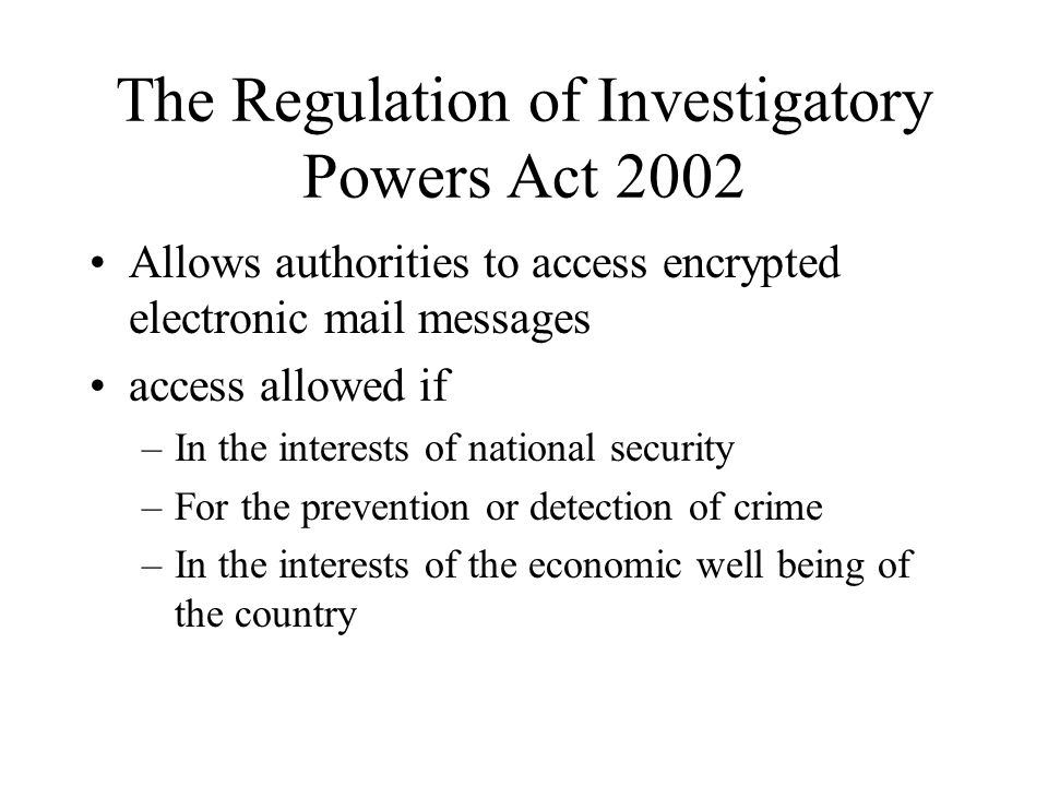 The Regulation of Investigatory Powers Act 2002