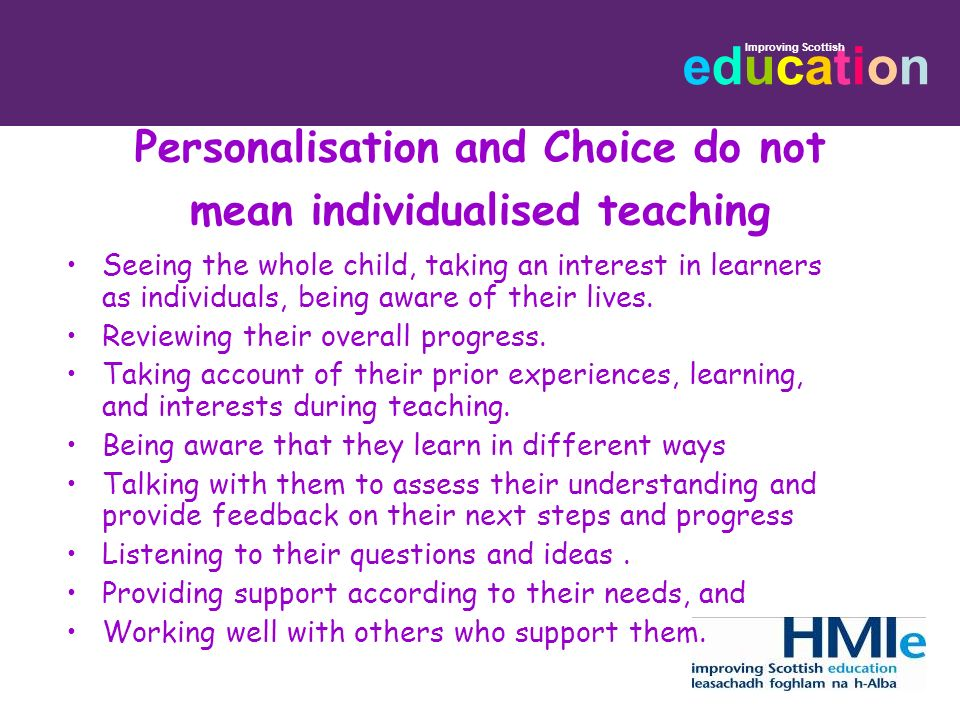 Personalisation and Choice do not mean individualised teaching