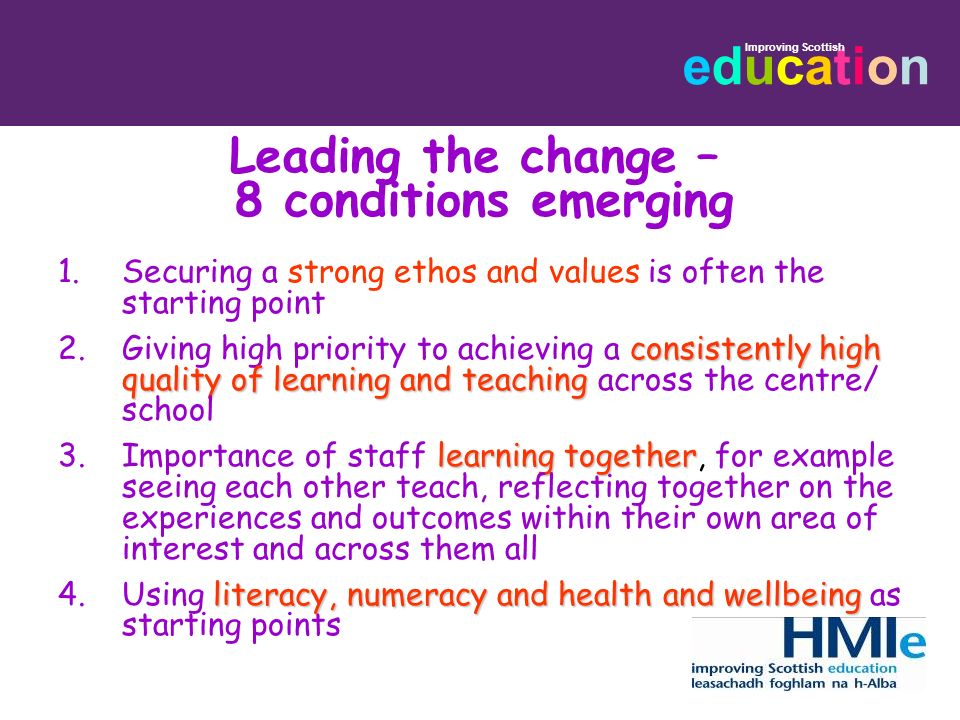 Leading the change – 8 conditions emerging
