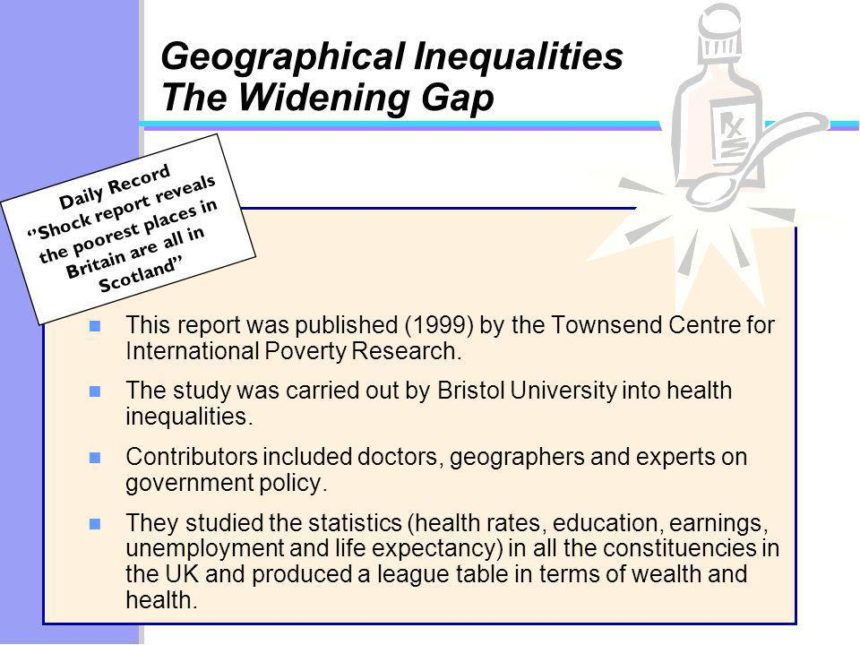 Geographical Inequalities The Widening Gap
