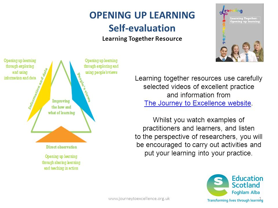 OPENING UP LEARNING Self-evaluation Learning Together Resource