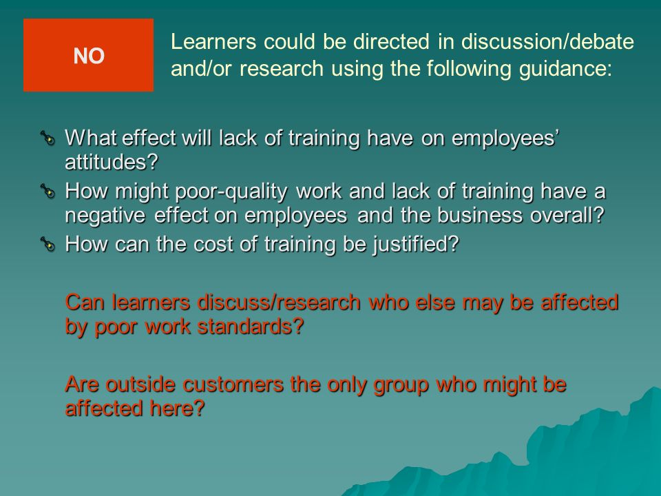 NOLearners could be directed in discussion/debate and/or research using the following guidance: