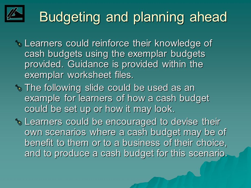 Budgeting and planning ahead