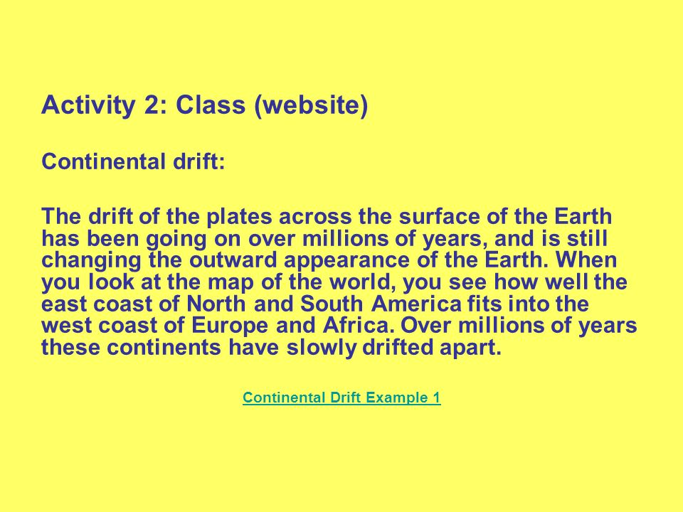 Continental Drift Example 1