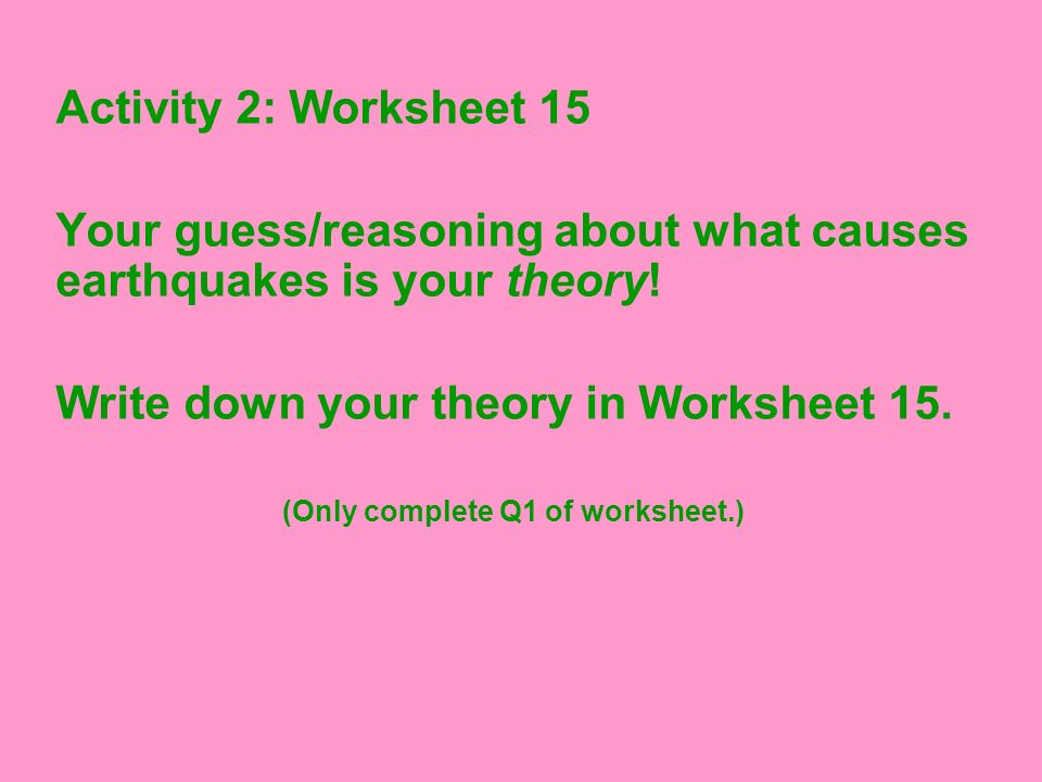 (Only complete Q1 of worksheet.)