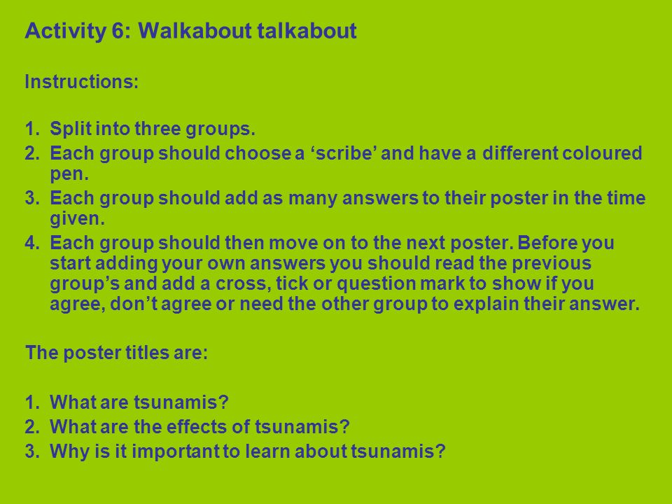 Activity 6: Walkabout talkabout