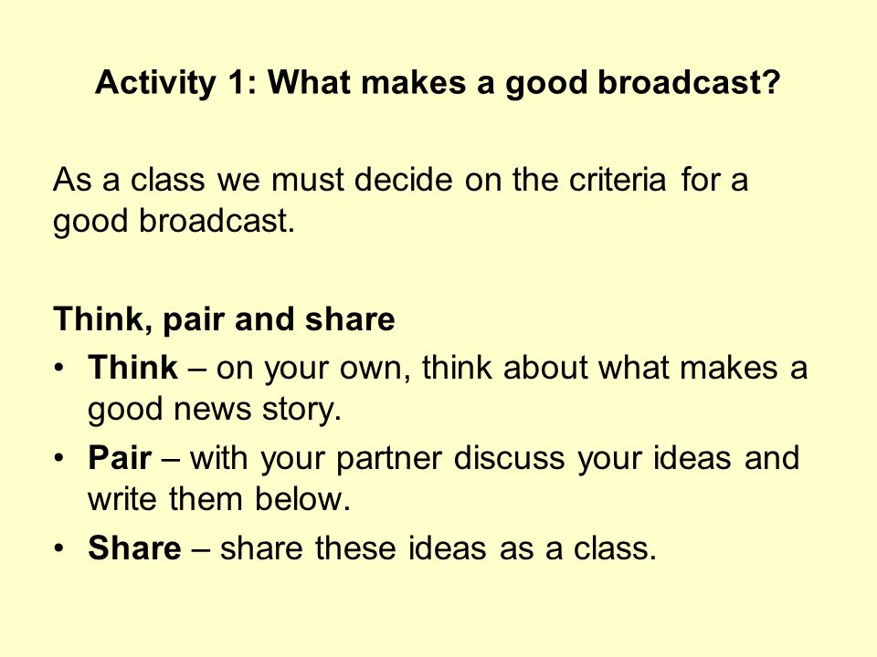 Activity 1: What makes a good broadcast