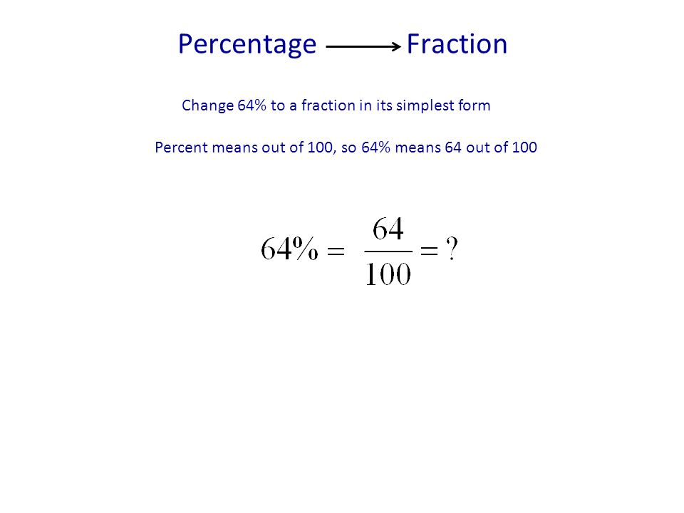 Percentage Fraction Change 64% to a fraction in its simplest form