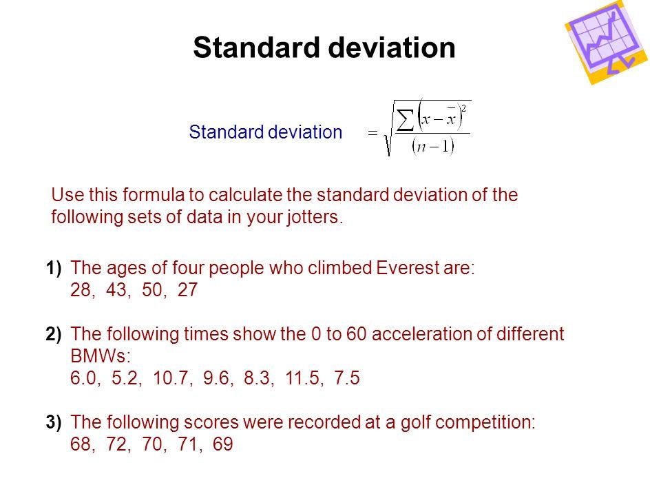Standard deviation Standard deviation