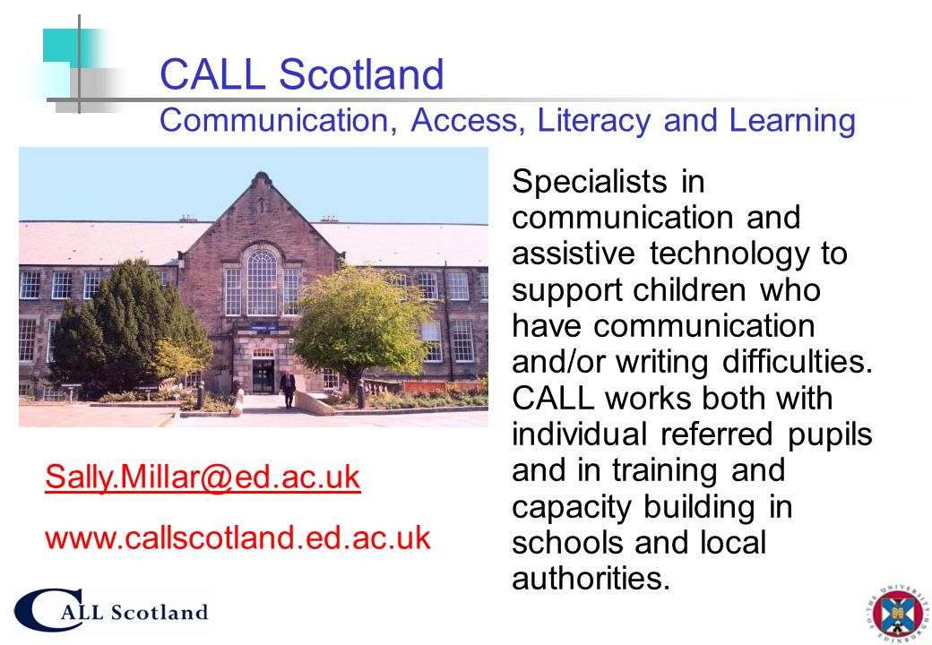 CALL Scotland Communication, Access, Literacy and Learning