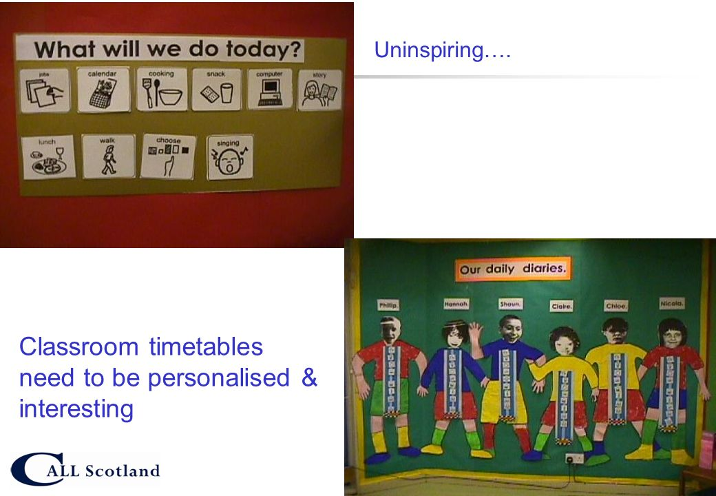Classroom timetables need to be personalised & interesting