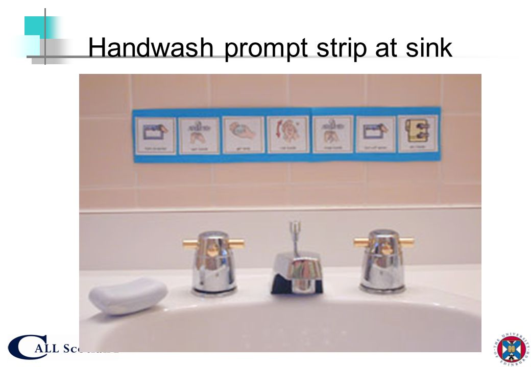 Handwash prompt strip at sink
