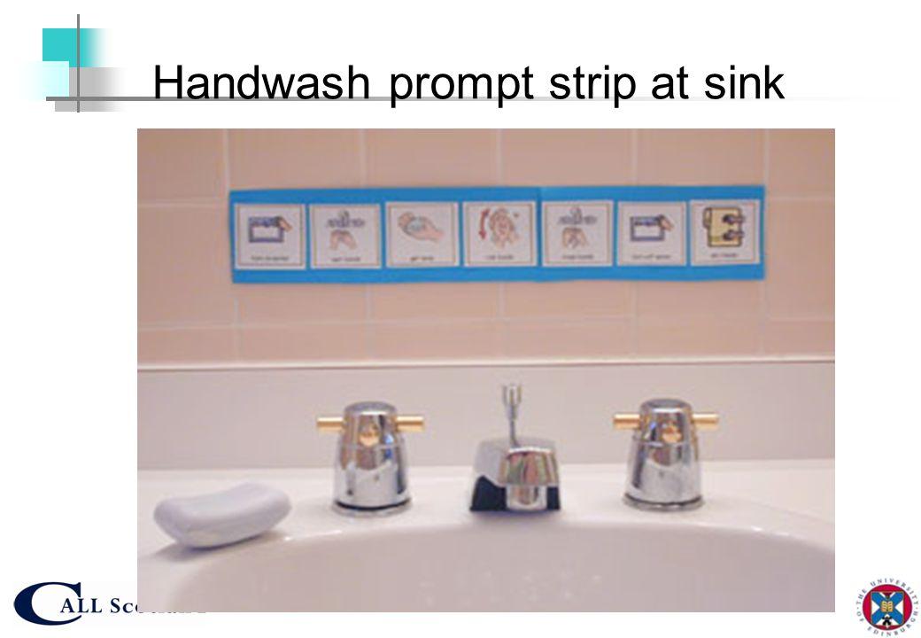 Handwash prompt strip at sink