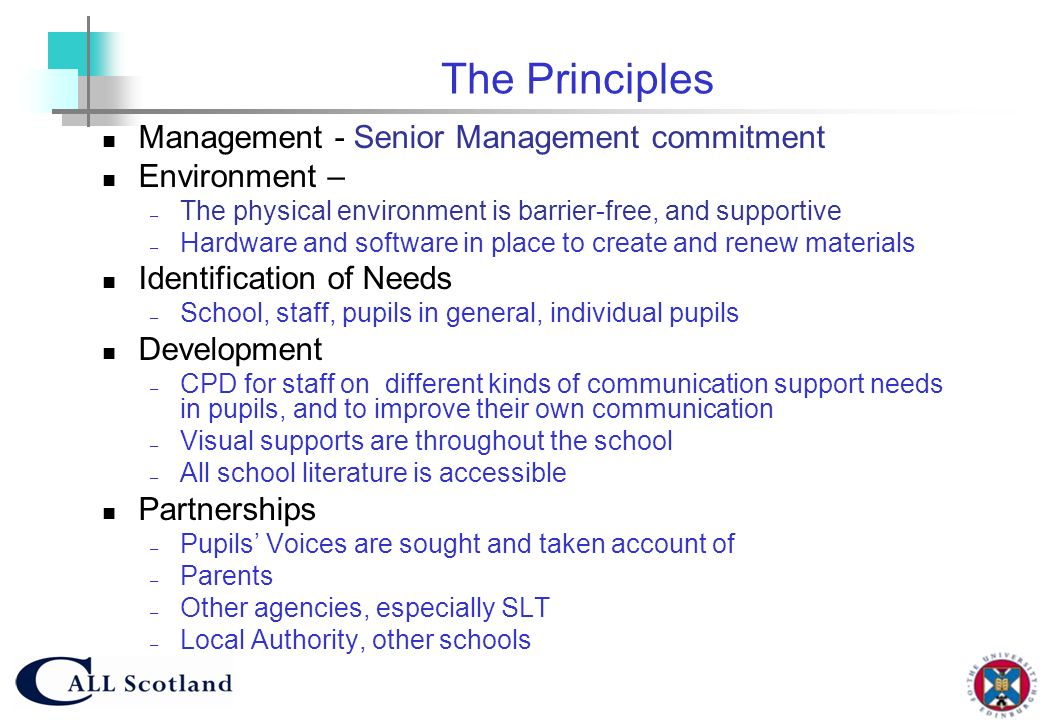 The Principles Management - Senior Management commitment Environment –