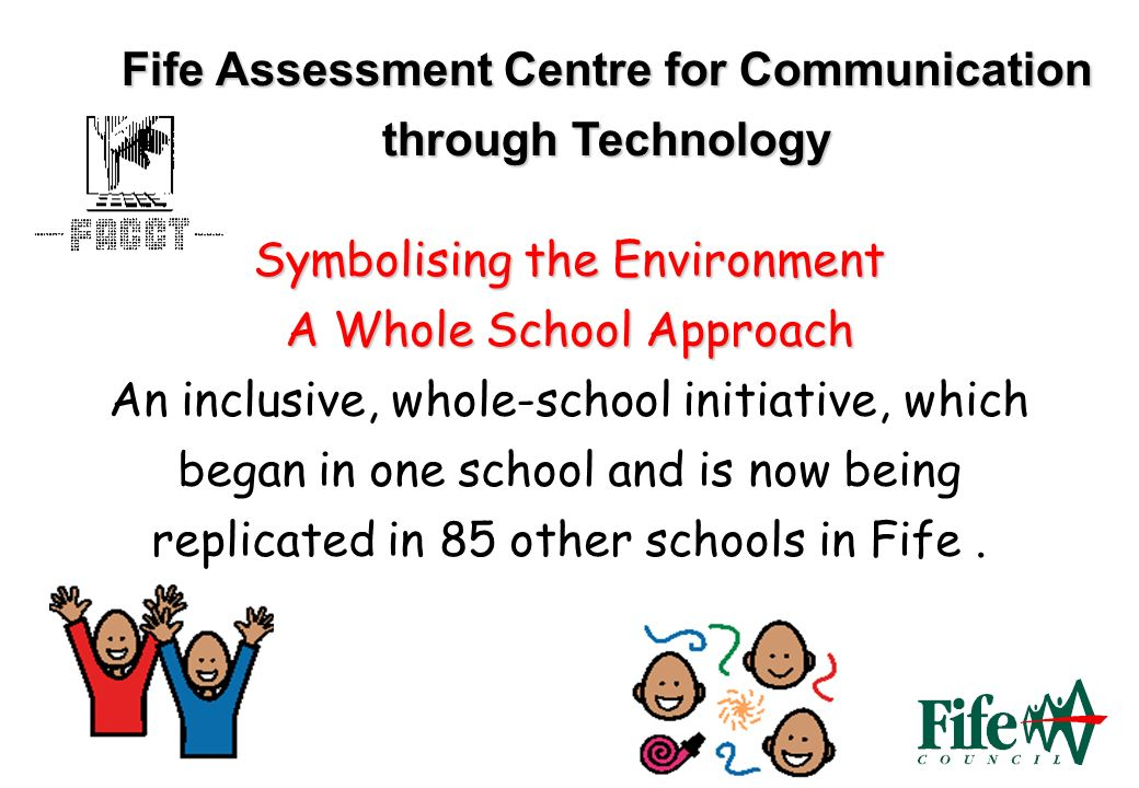 Fife Assessment Centre for Communication through Technology