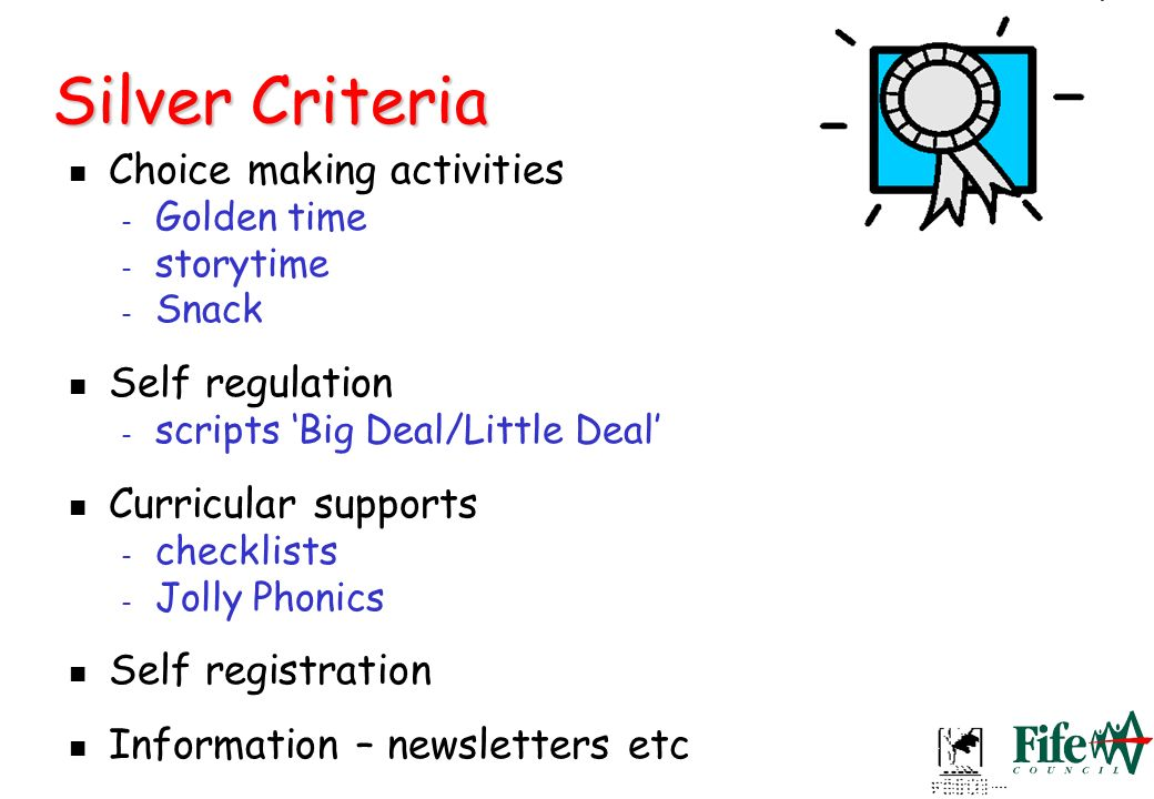 Silver Criteria Choice making activities Self regulation