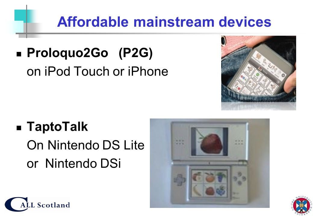 Affordable mainstream devices