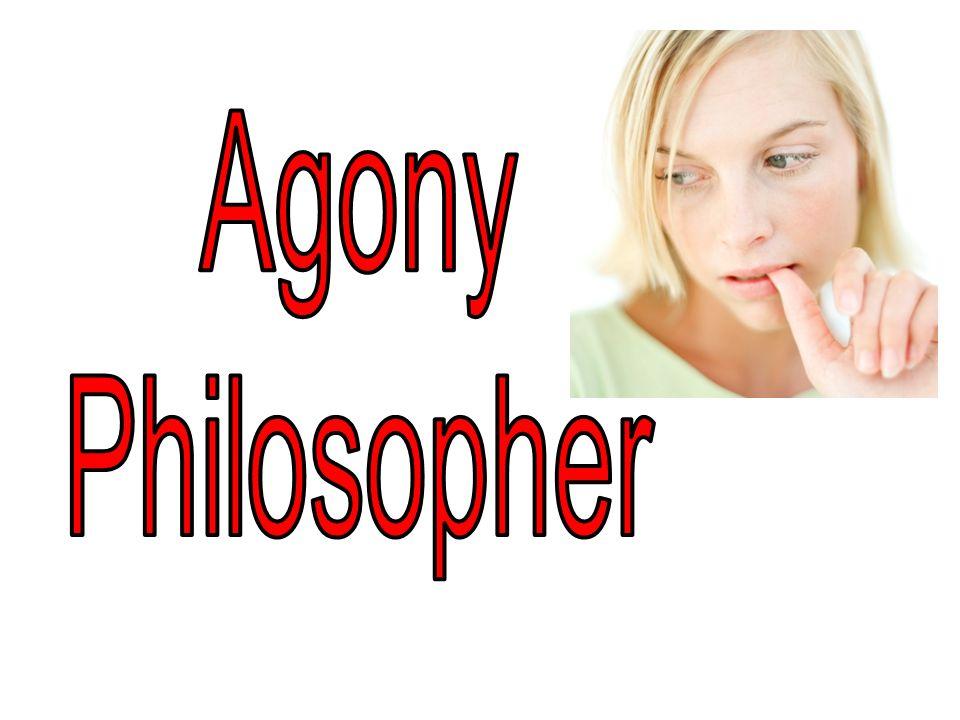 Agony Philosopher