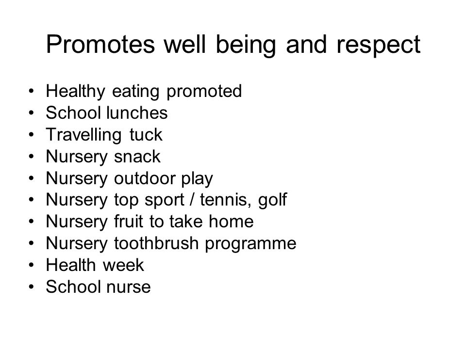 Promotes well being and respect