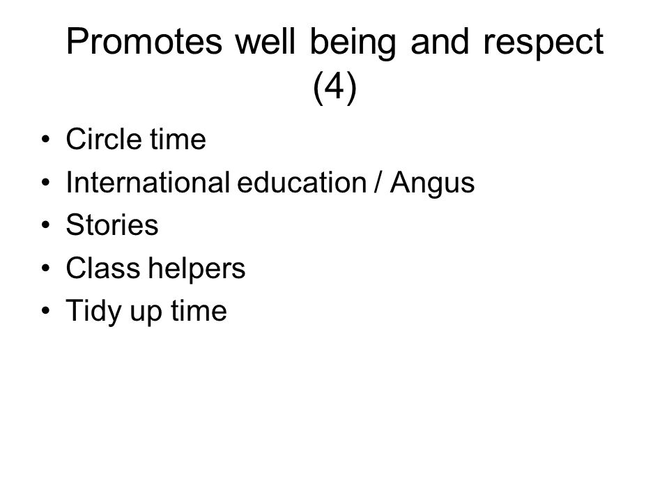 Promotes well being and respect (4)