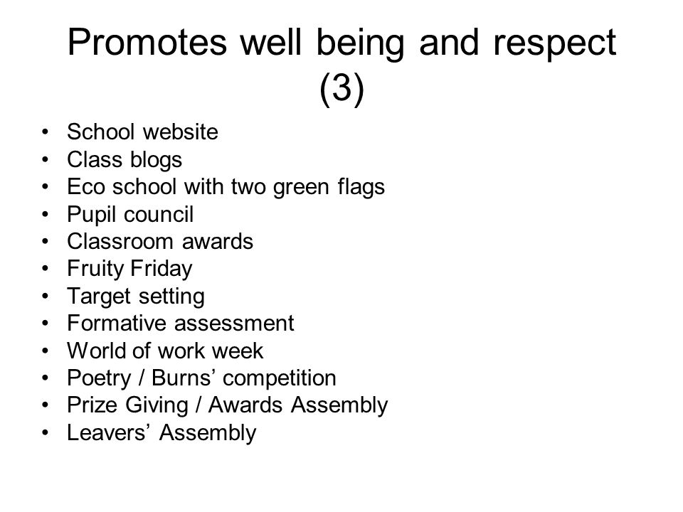 Promotes well being and respect (3)