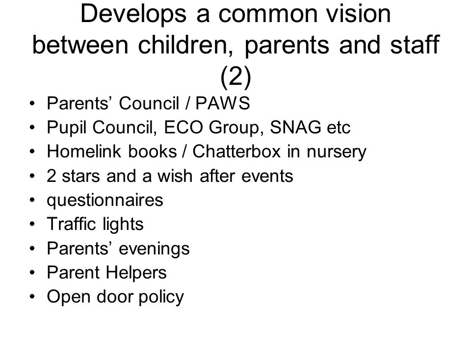 Develops a common vision between children, parents and staff (2)