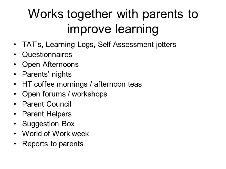 Works together with parents to improve learning