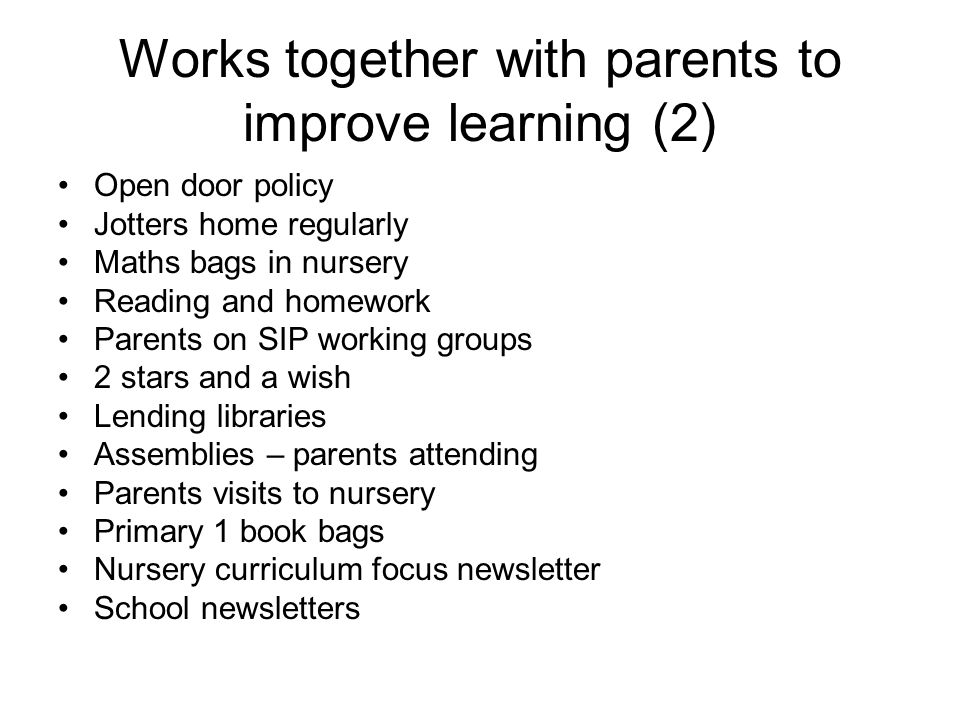 Works together with parents to improve learning (2)
