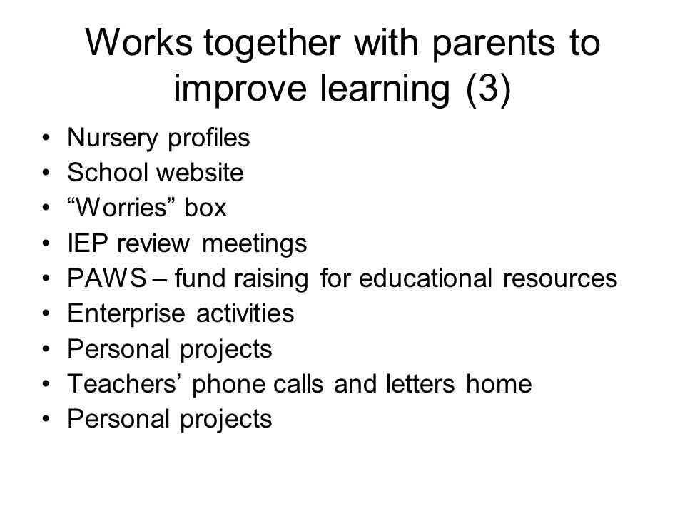 Works together with parents to improve learning (3)