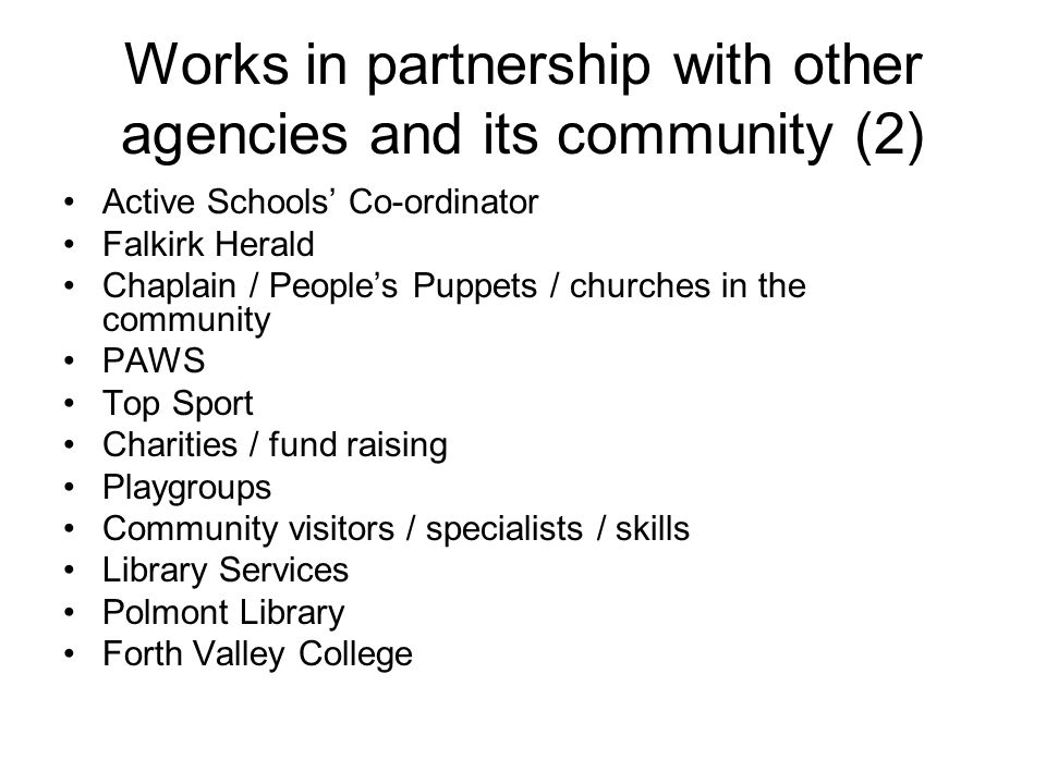Works in partnership with other agencies and its community (2)