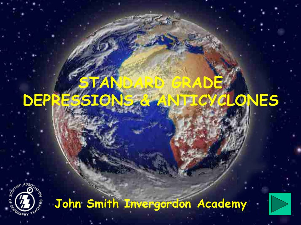 STANDARD GRADE DEPRESSIONS & ANTICYCLONES