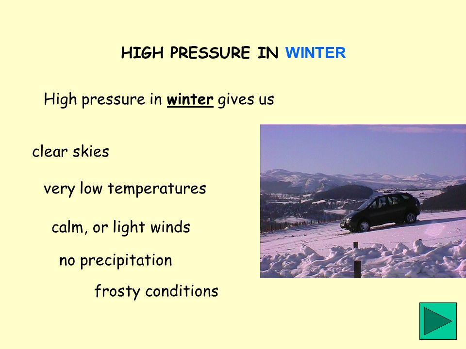 HIGH PRESSURE IN WINTER