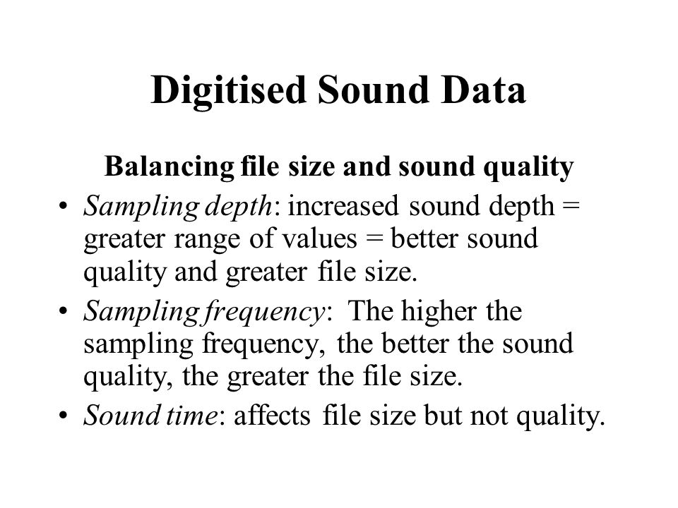 Balancing file size and sound quality