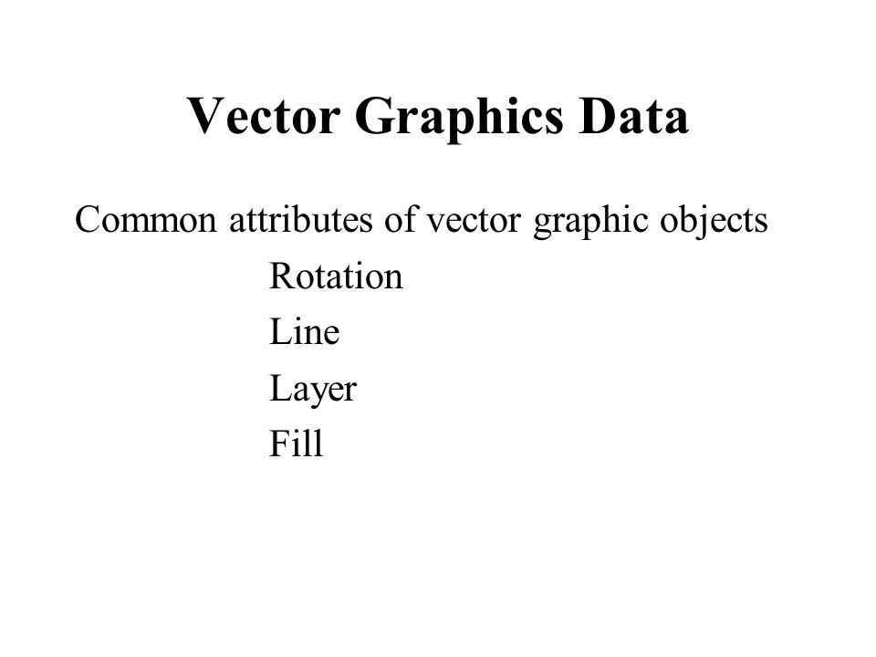 Vector Graphics Data Common attributes of vector graphic objects