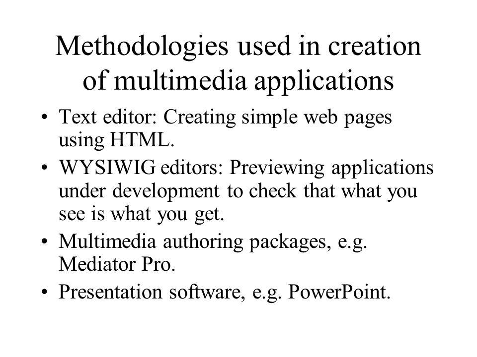 Methodologies used in creation of multimedia applications