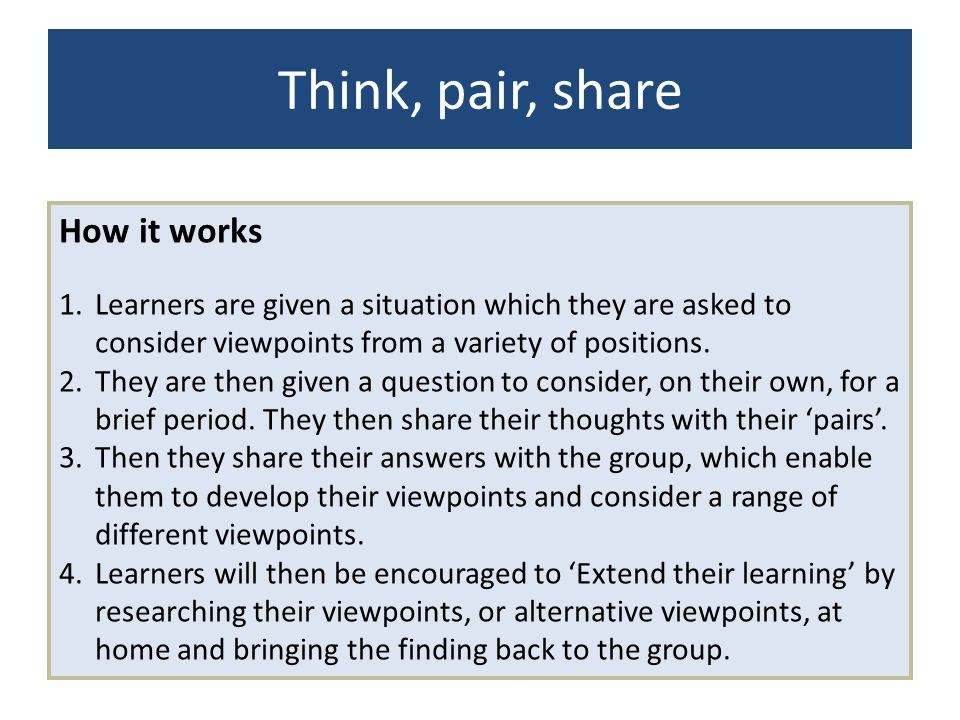 Think, pair, share How it works