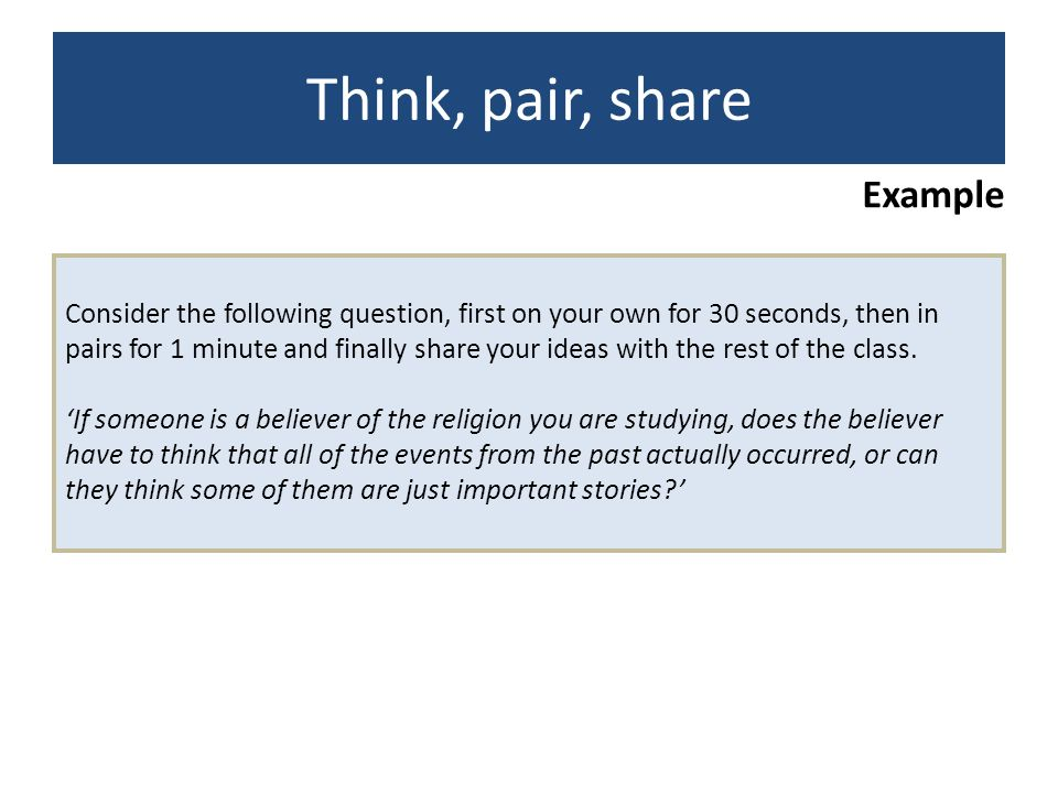 Think, pair, share Example