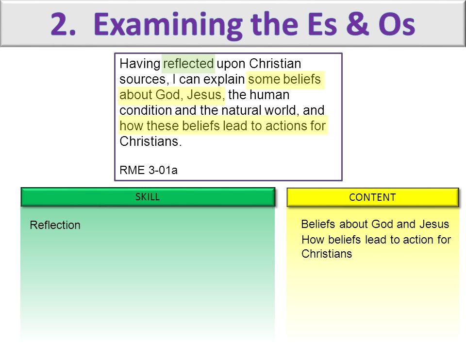 2. Examining the Es & Os