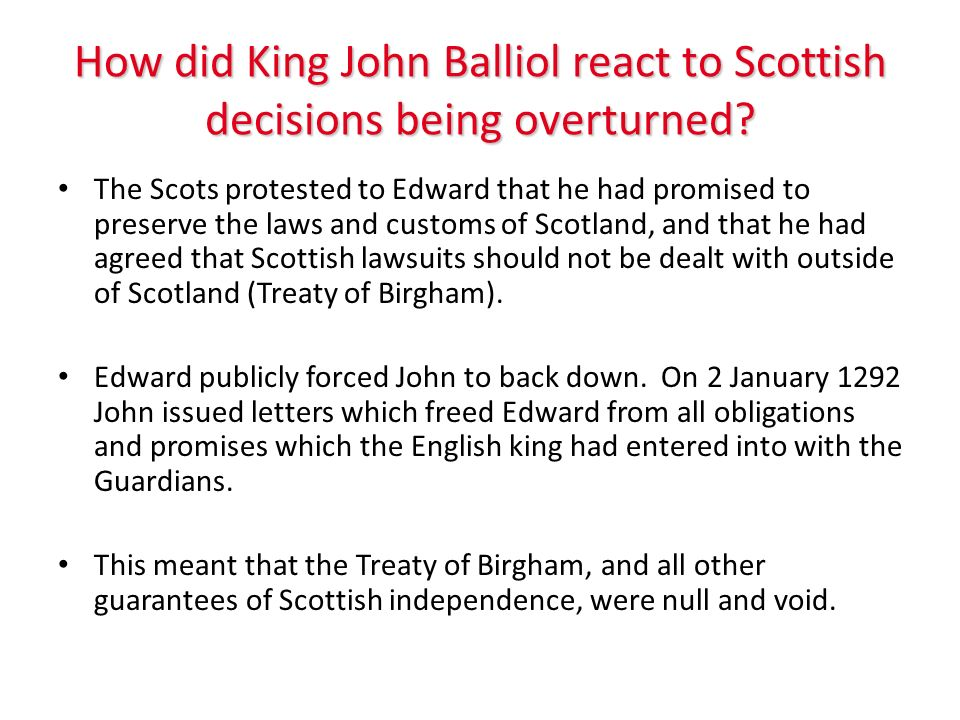 How did King John Balliol react to Scottish decisions being overturned