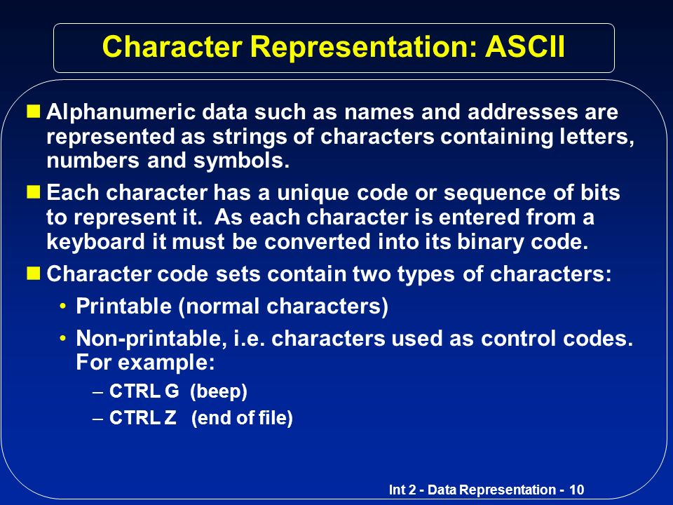 Character Representation: ASCII