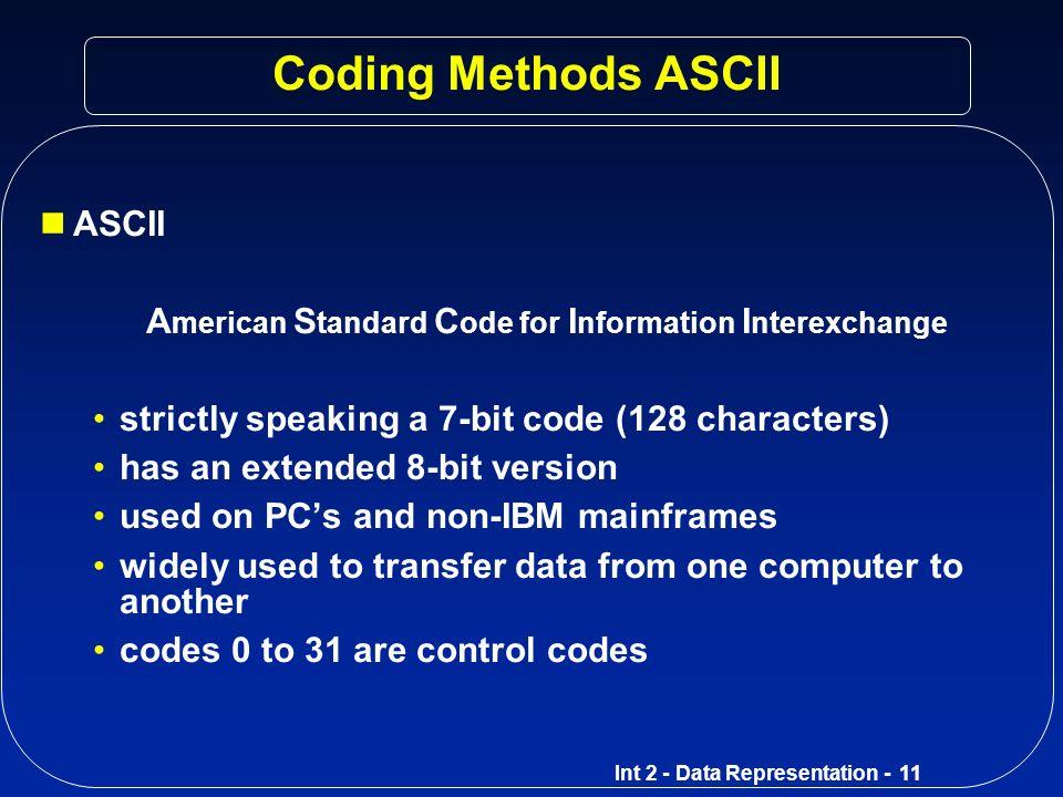 Coding Methods ASCII ASCII