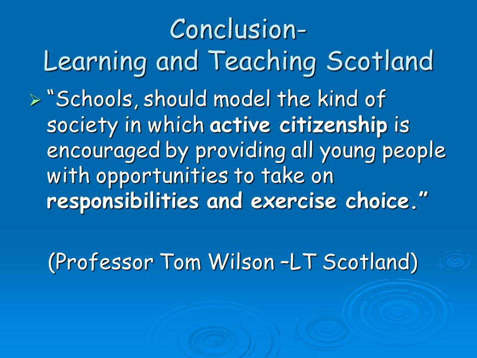 Conclusion- Learning and Teaching Scotland
