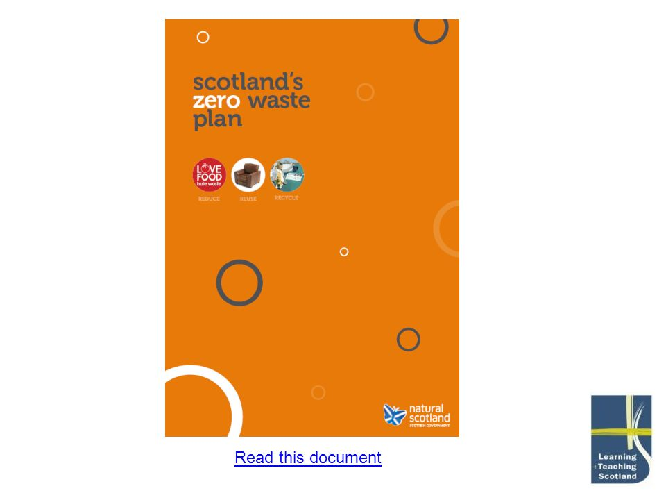 Scotland's Zero Waste plan is another example of the policy landscape within Scotland