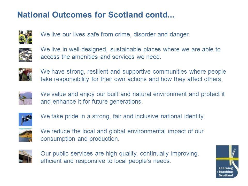 National Outcomes for Scotland contd...